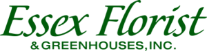 Essex Florist & Greenhouses, Inc.