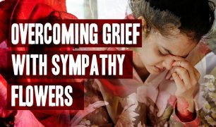 Overcoming Grief with Sympathy Flowers