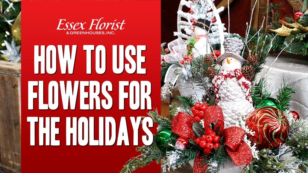 How to use flowers for the holidays